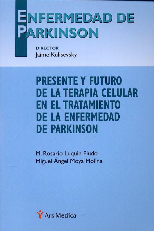 Portada del libro 9788497510660 Presente y Futuro de la Terapia Celular en el Tratamiento de la Enfermedad de Parkinson