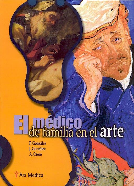 Portada del libro 9788497510783 El Medico de Familia en el Arte