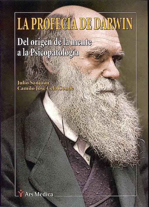Portada del libro 9788497510905 La Profecia de Darwin. del Origen de la Mente a la Psicopatologia