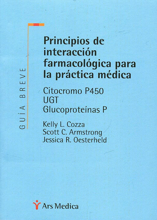 Portada del libro 9788497510936 Principios de Interaccion Farmacologica para la Practica Medica + Guia