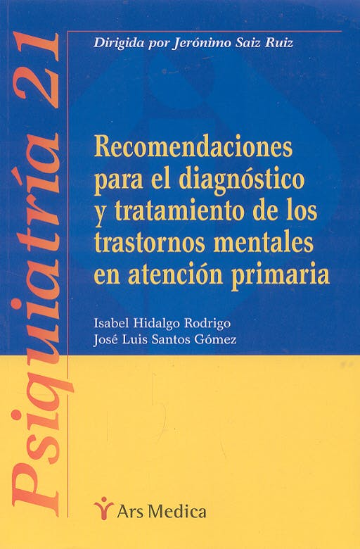 Portada del libro 9788497511001 Recomendaciones para el Diagnóstico y Tratamiento de los Trastornos Mentales en Atención Primaria