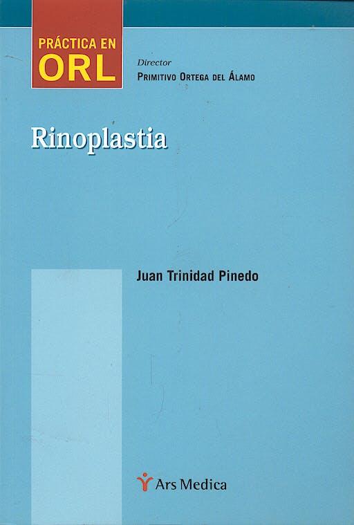 Portada del libro 9788497511032 Rinoplastia. Práctica en ORL