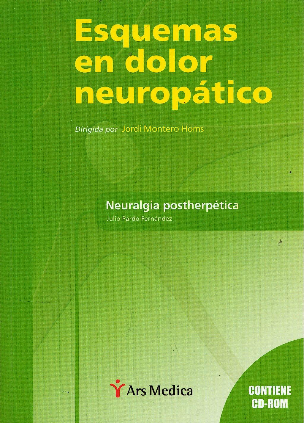 Portada del libro 9788497511322 Esquemas en Dolor Neuropatico. Neuralgia Postherpetica + Cd-Rom