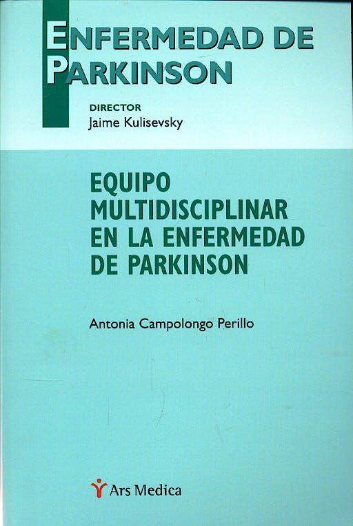 Portada del libro 9788497511476 Equipo Multidisciplinar en la Enfermedad de Parkinson
