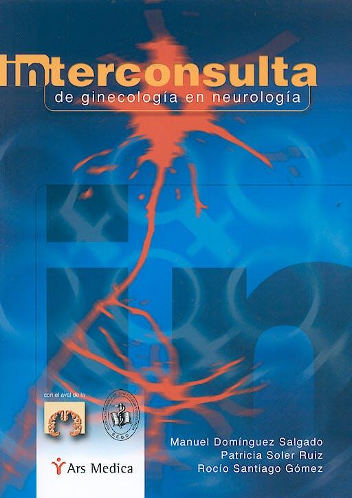 Portada del libro 9788497511582 Interconsulta de Ginecologia en Neurologia