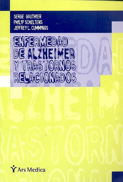 Portada del libro 9788497511636 Enfermedad de Alzheimer y Trastornos Relacionados