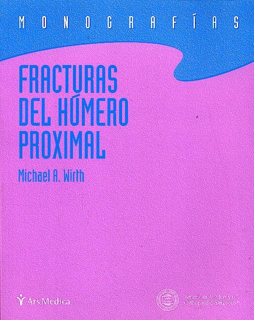 Portada del libro 9788497511834 Fracturas del Humero Proximal (Monografias)