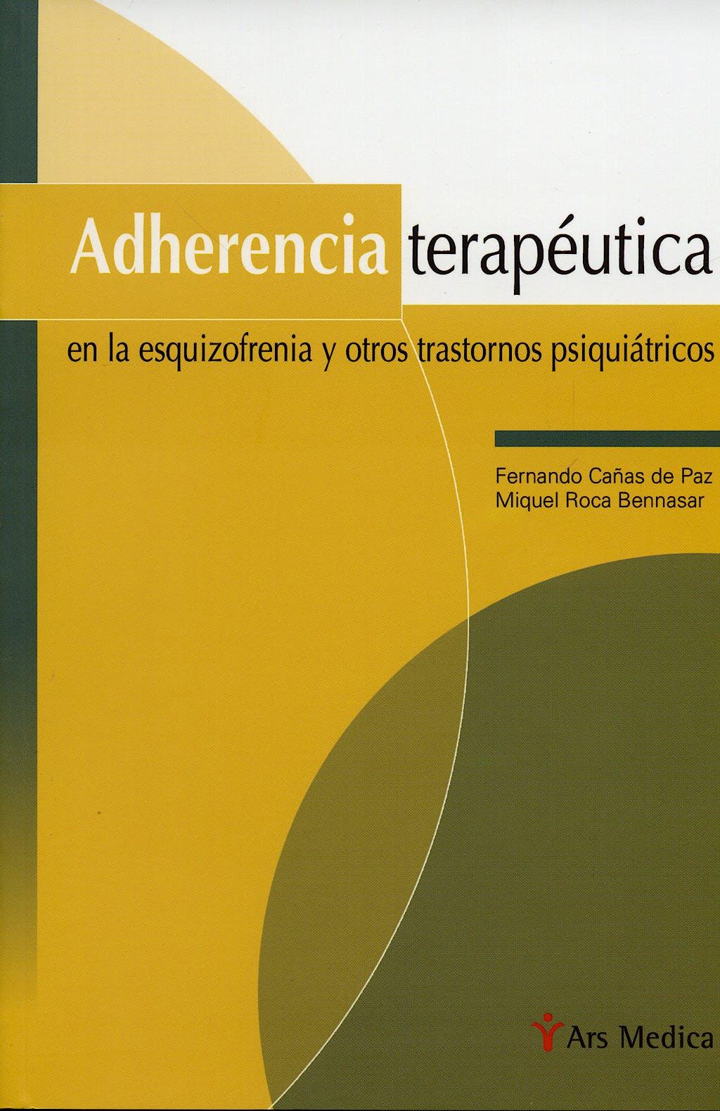 Portada del libro 9788497511926 Adherencia Terapeutica en la Esquizofrenia y Otros Trastornos Psiquico