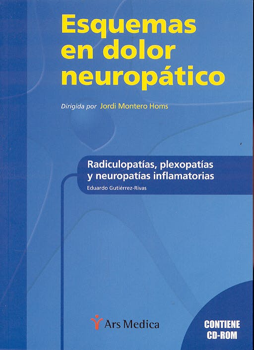 Portada del libro 9788497512060 Esquemas en Dolor Neuropático. Radiculopatías, Plexopatías y Neuropatías Inflamatorias + CD-ROM