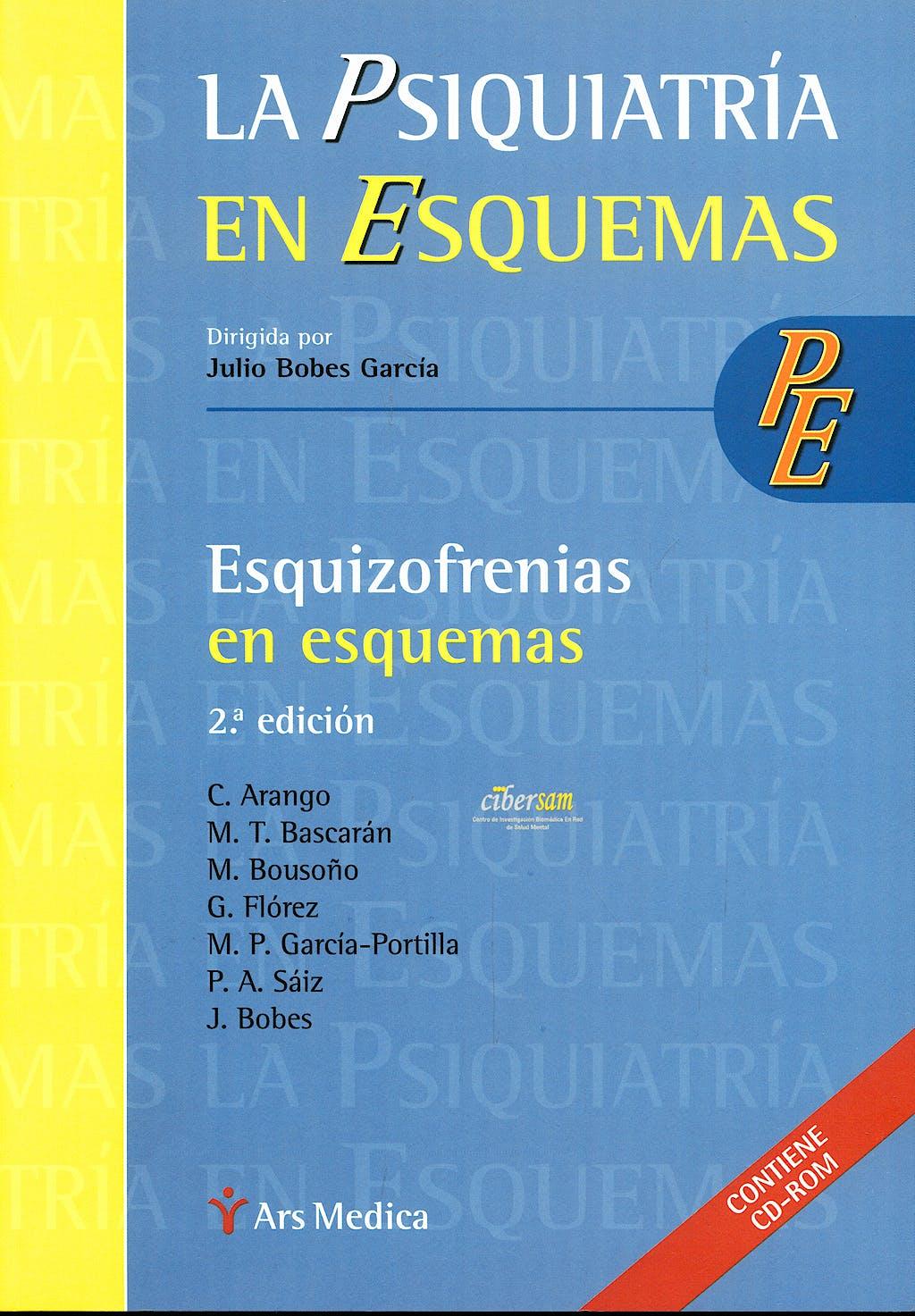 Portada del libro 9788497512572 Esquizofrenias en Esquemas + CD (La Psiquiatria en Esquemas)