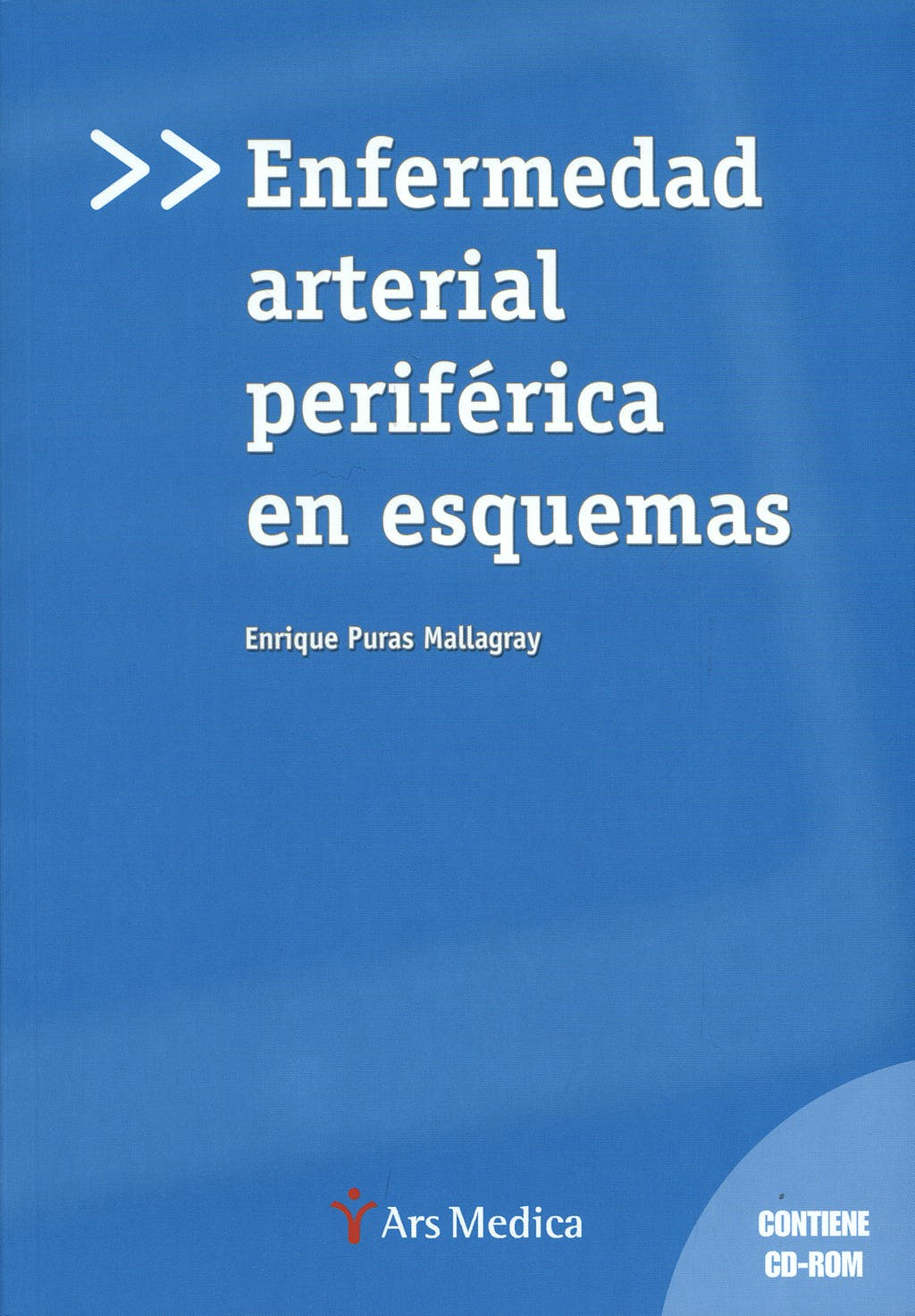 Portada del libro 9788497512725 Enfermedad Arterial Periferica en Esquemas + Cd