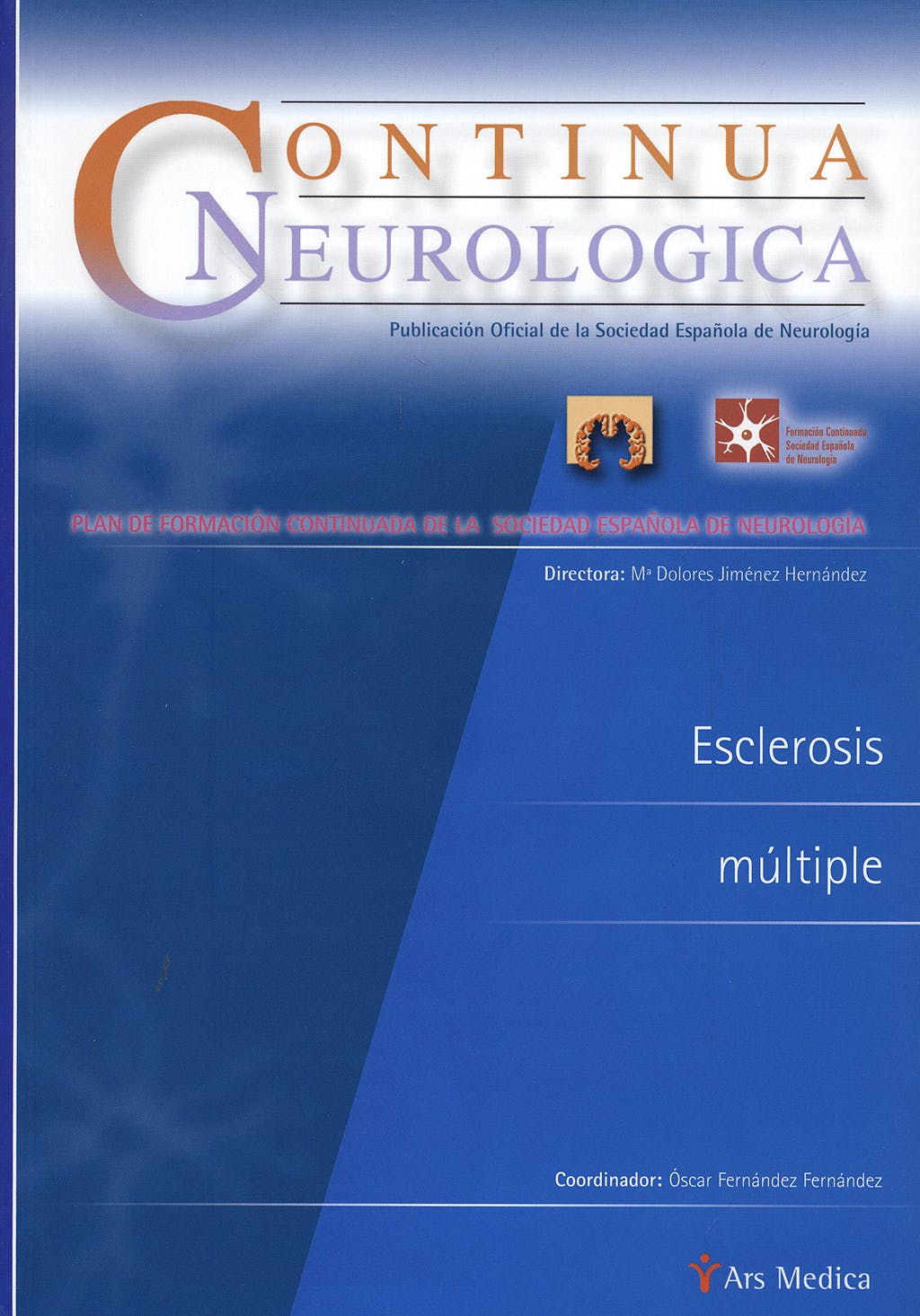 Portada del libro 9788497513319 Esclerosis Multiple. Continua Neurologica