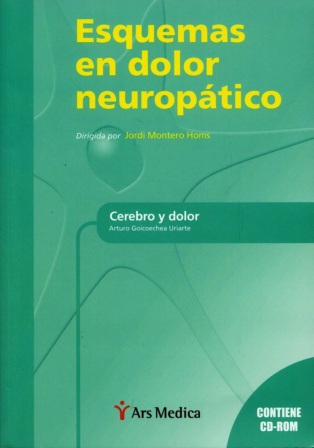 Portada del libro 9788497513531 Esquemas en Dolor Neuropático. Cerebro y Dolor + CD-ROM