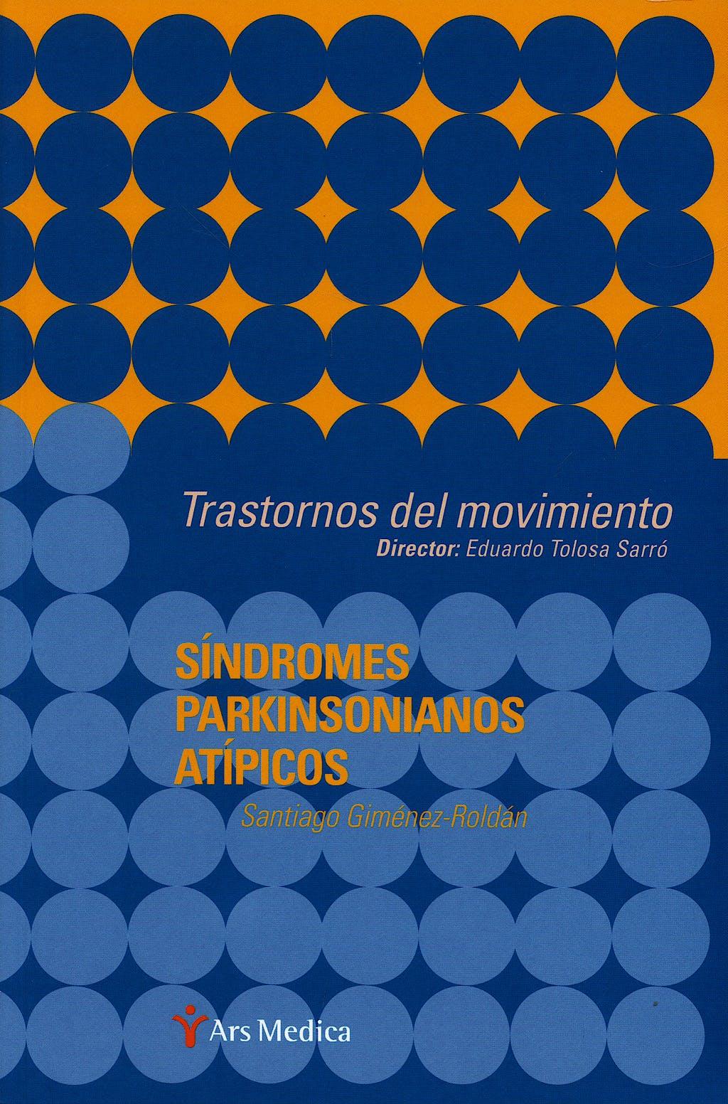 Portada del libro 9788497513555 Sindromes Parkinsonianos Atipicos