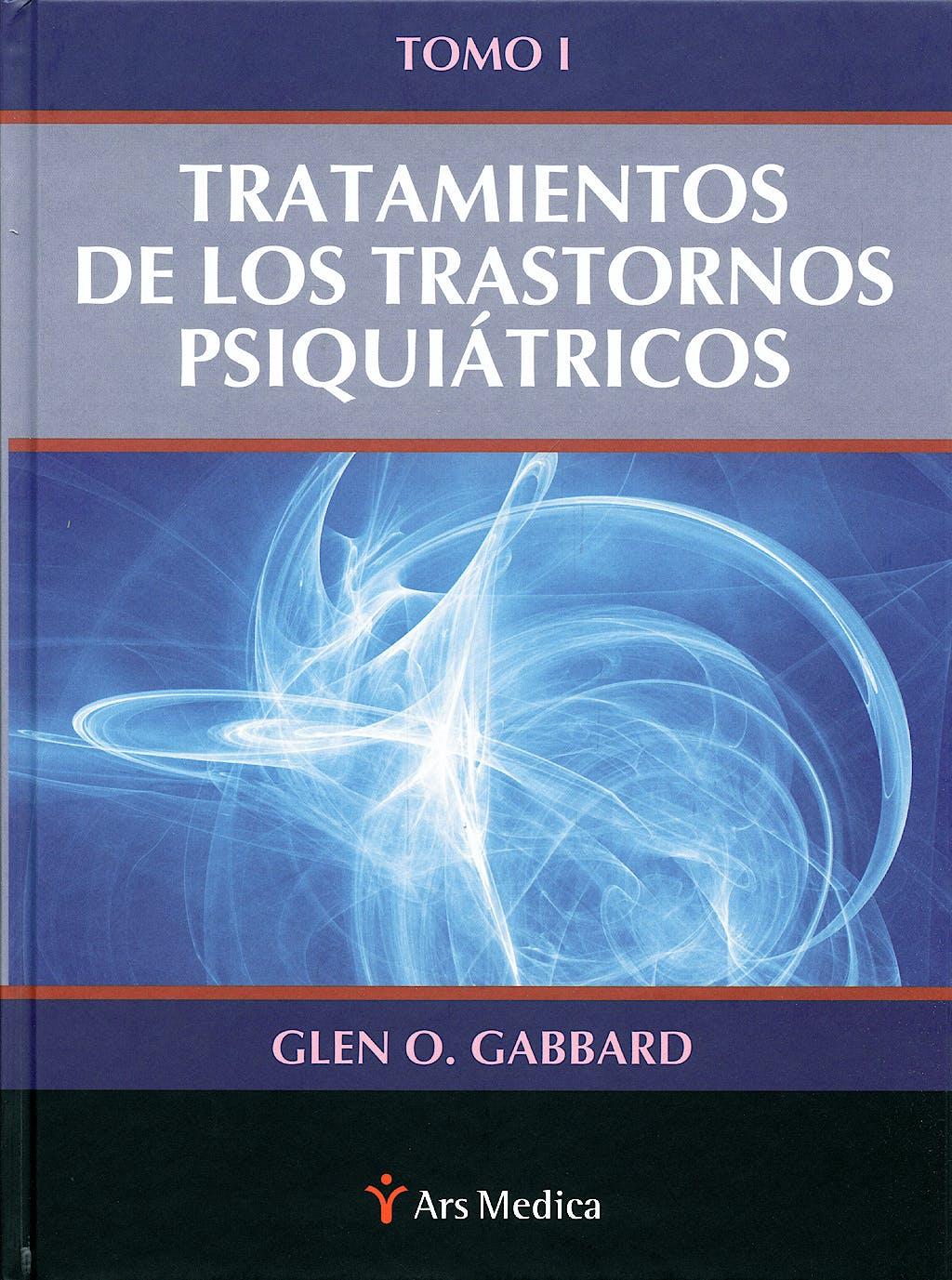 Portada del libro 9788497513579 Tratamiento de los Trastornos Psiquiatricos, Tomo I