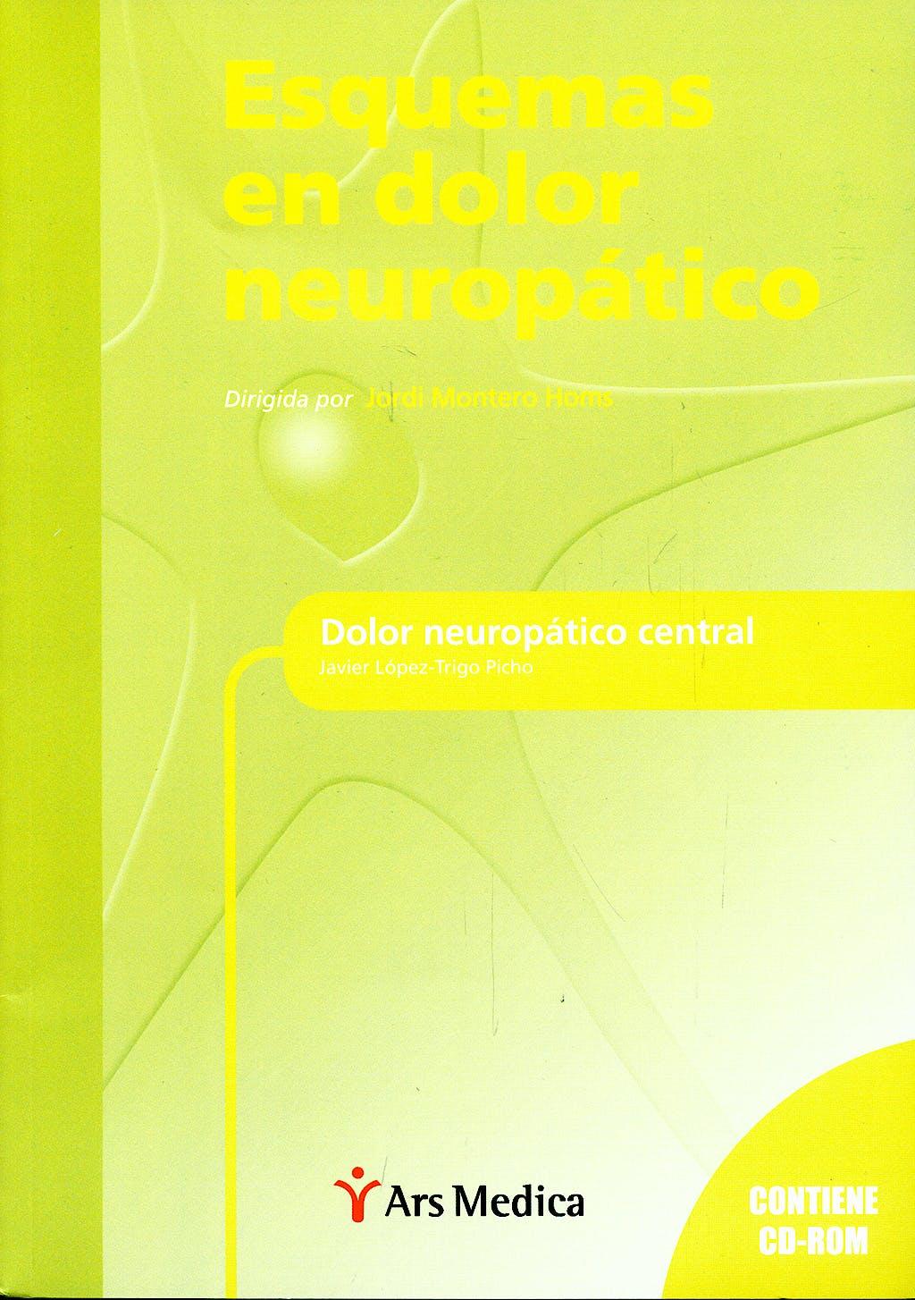 Portada del libro 9788497513876 Esquemas en Dolor Neuropatico. Dolor Neuropatico Central + Cd-Rom