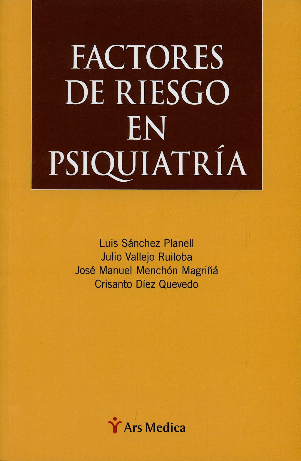Portada del libro 9788497514019 Factores de Riesgo en Psiquiatria