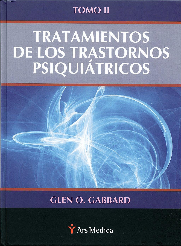 Portada del libro 9788497514514 Tratamiento de los Trastornos Psiquiatricos, Tomo II