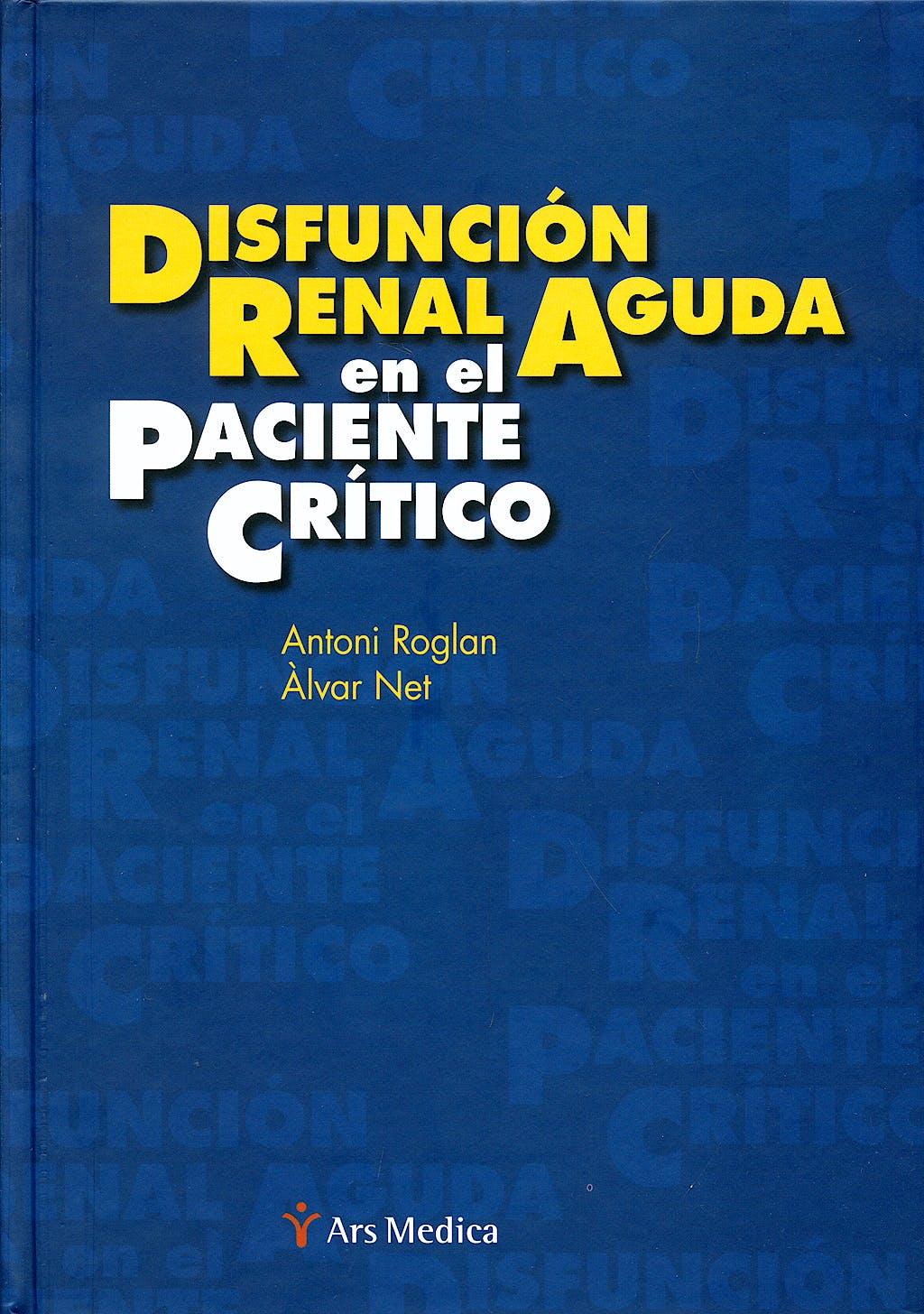 Portada del libro 9788497514743 Disfuncion Renal Aguda en el Paciente Critico