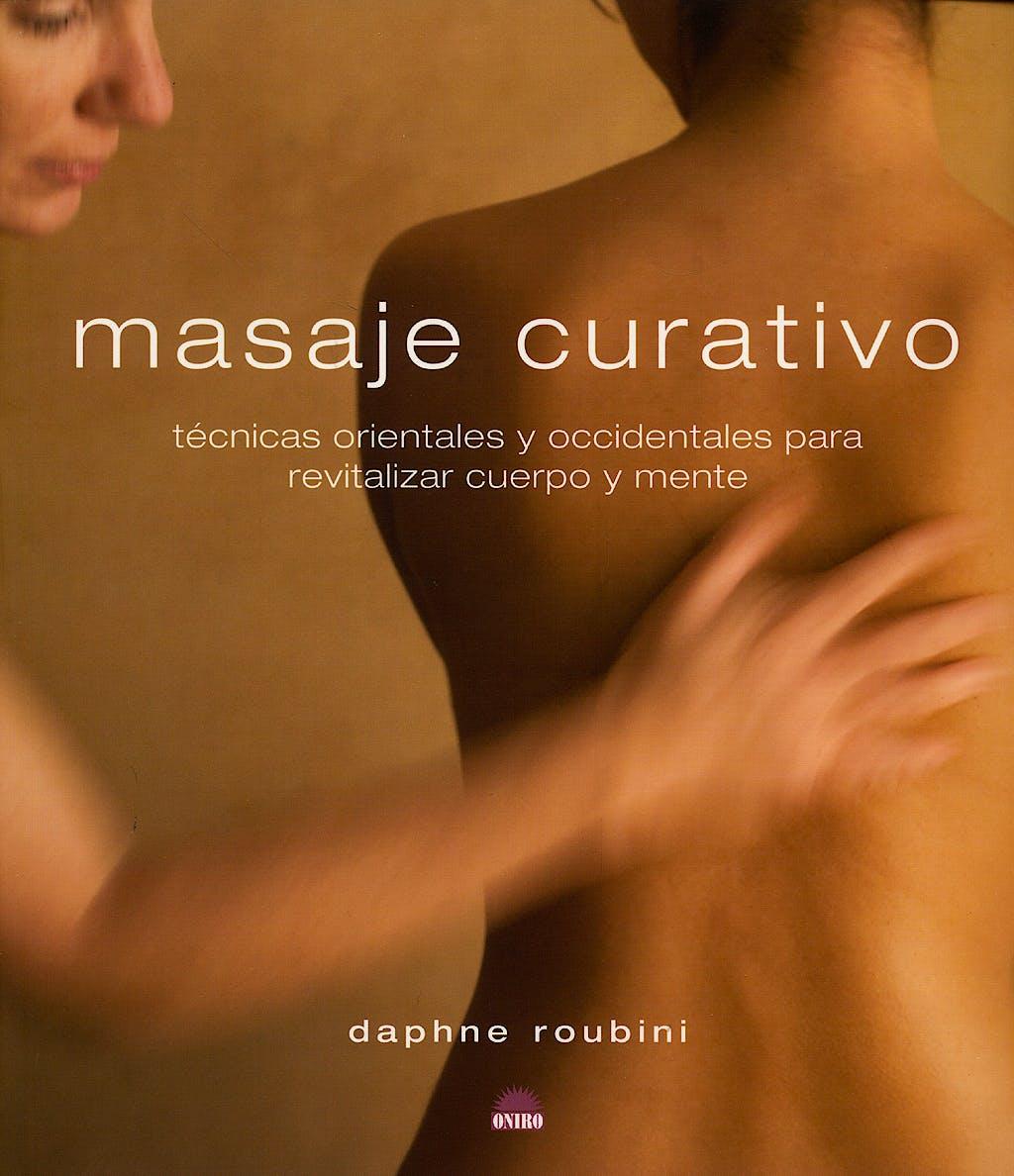 Portada del libro 9788497542746 Masaje Curativo