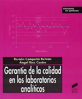 Portada del libro 9788497560245 Garantia de la Calidad en los Laboratorios Analíticos