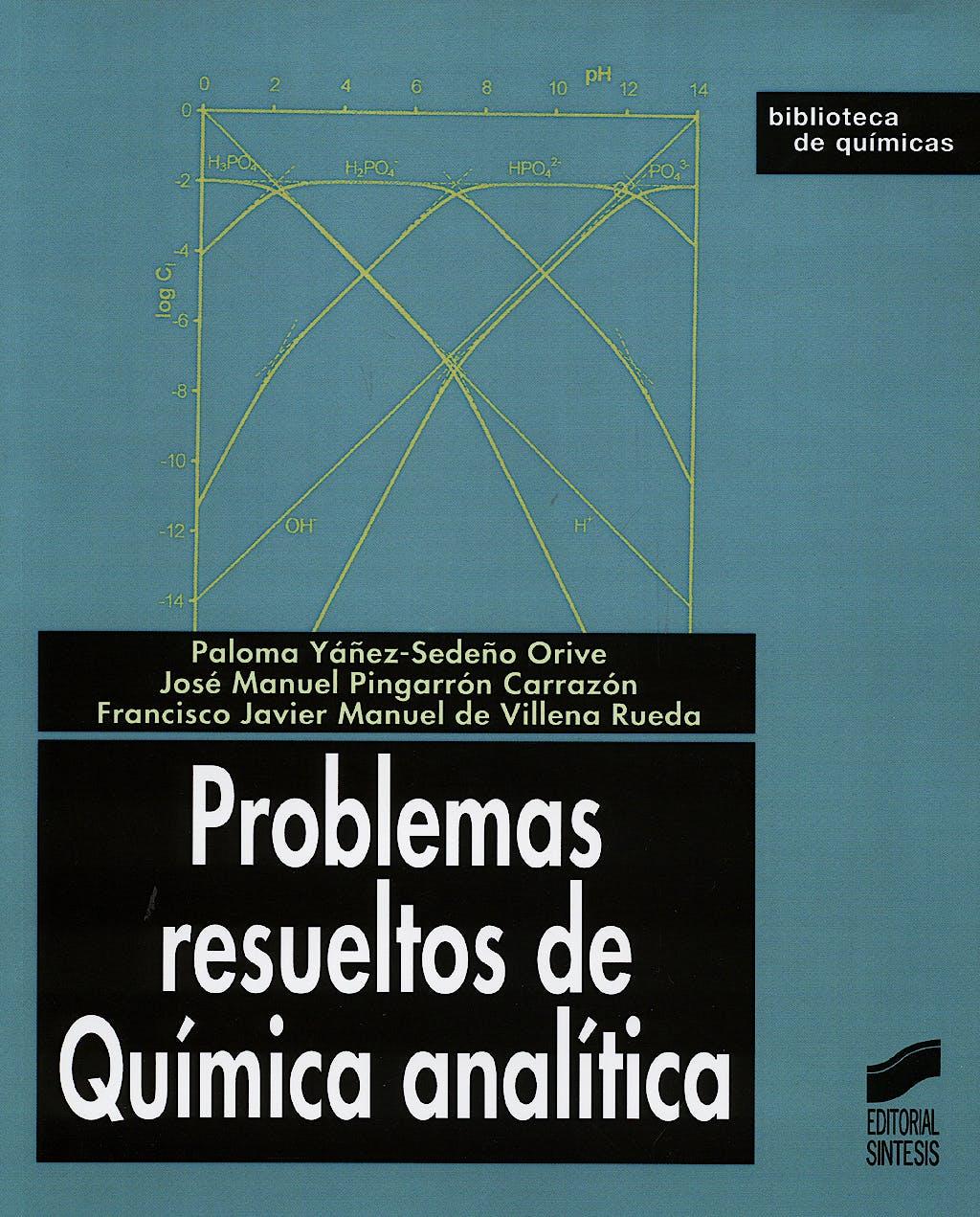 Portada del libro 9788497560719 Problemas Resueltos de Química Analítica