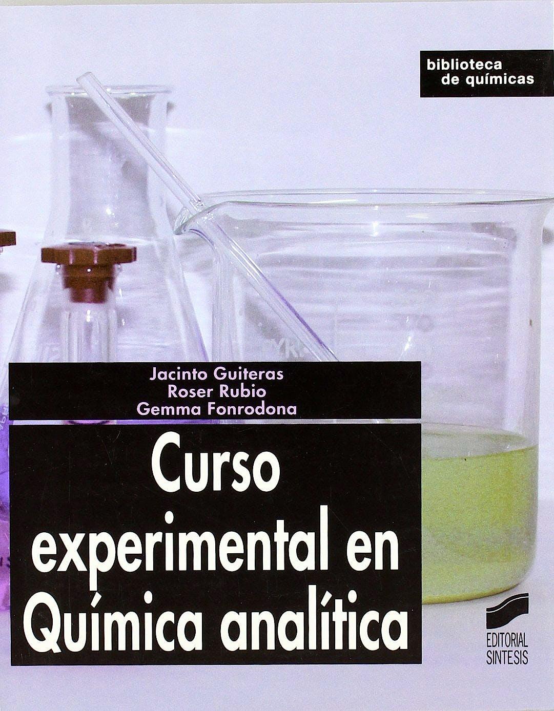 Portada del libro 9788497560726 Curso Experimental en Química Analítica