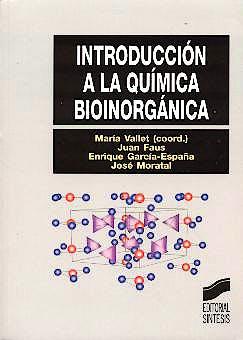 Portada del libro 9788497560733 Introduccion a la Química Bioinorgánica