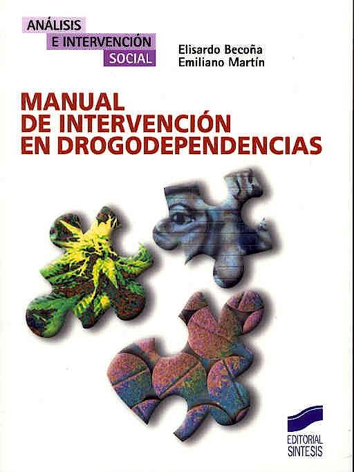 Portada del libro 9788497562164 Manual de Intervencion en Drogodependencias