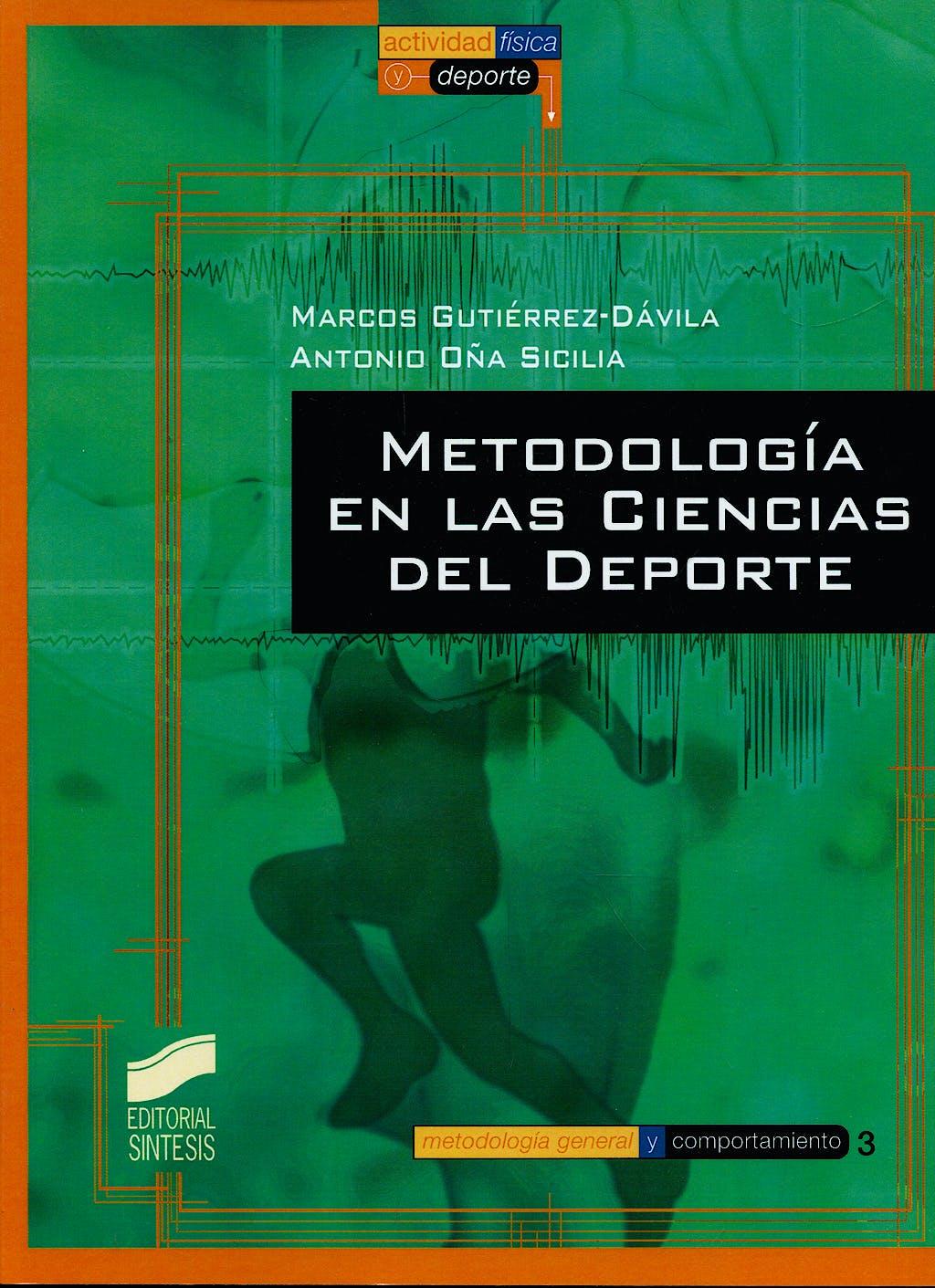 Portada del libro 9788497563055 Metodologia de las Ciencias del Deporte