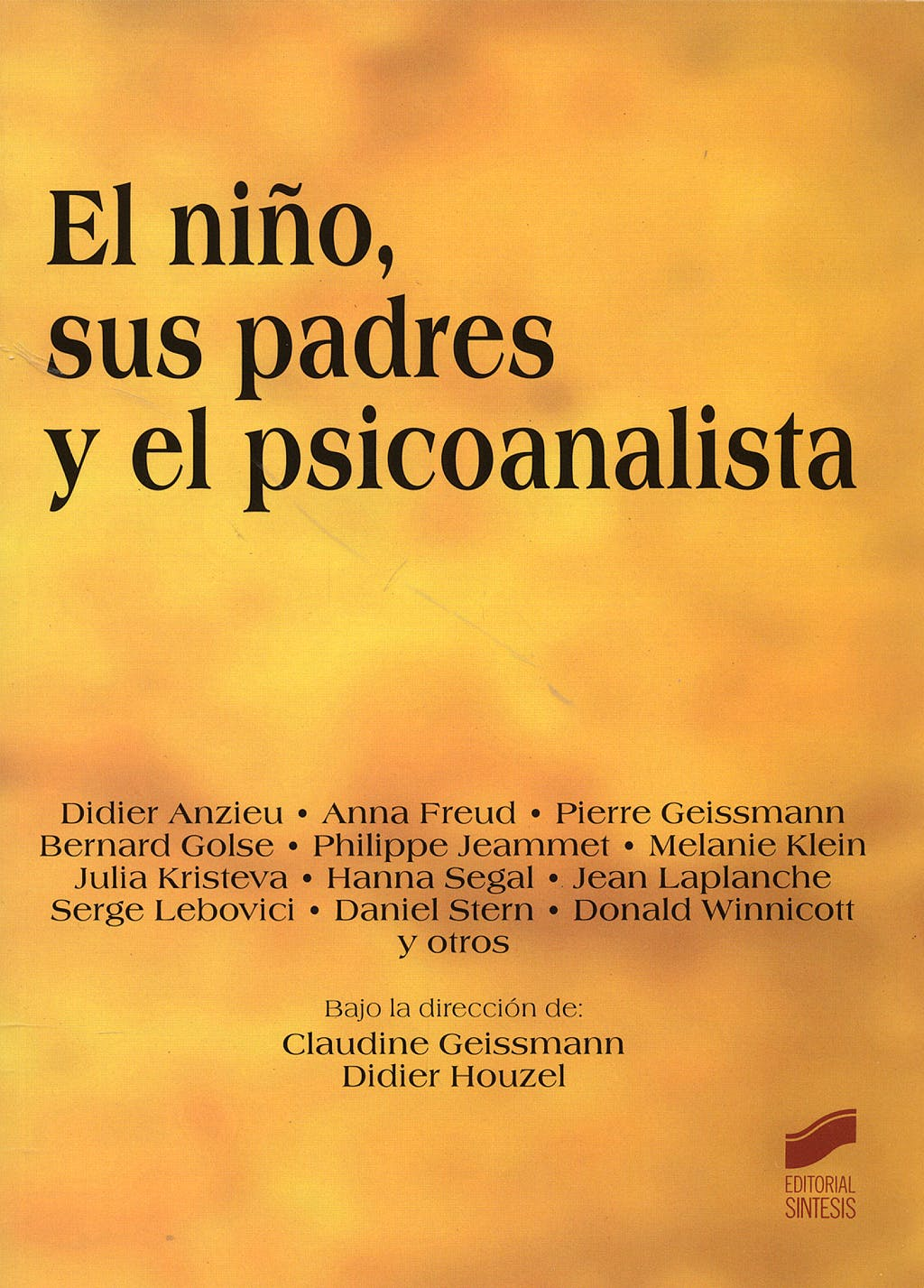 Portada del libro 9788497564090 El Niño, Sus Padres y el Psicoanalista