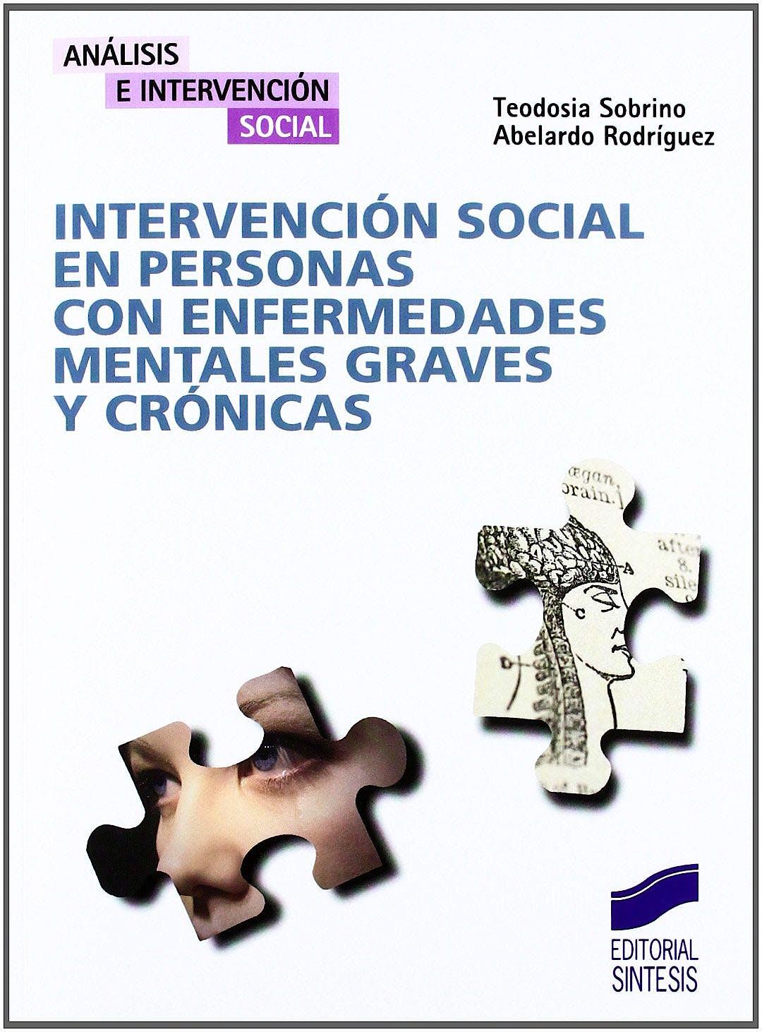 Portada del libro 9788497564564 Intervencion Social en Personas con Enfermedades Mentales Graves y Cronicas