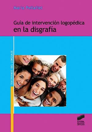 Portada del libro 9788497564878 Guia de Intervencion Logopedica en la Disgrafia (Serie Trastornos del Lenguaje, Nº 3)