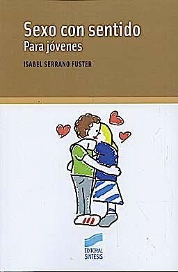 Portada del libro 9788497565011 Sexo con Sentido. para Jovenes