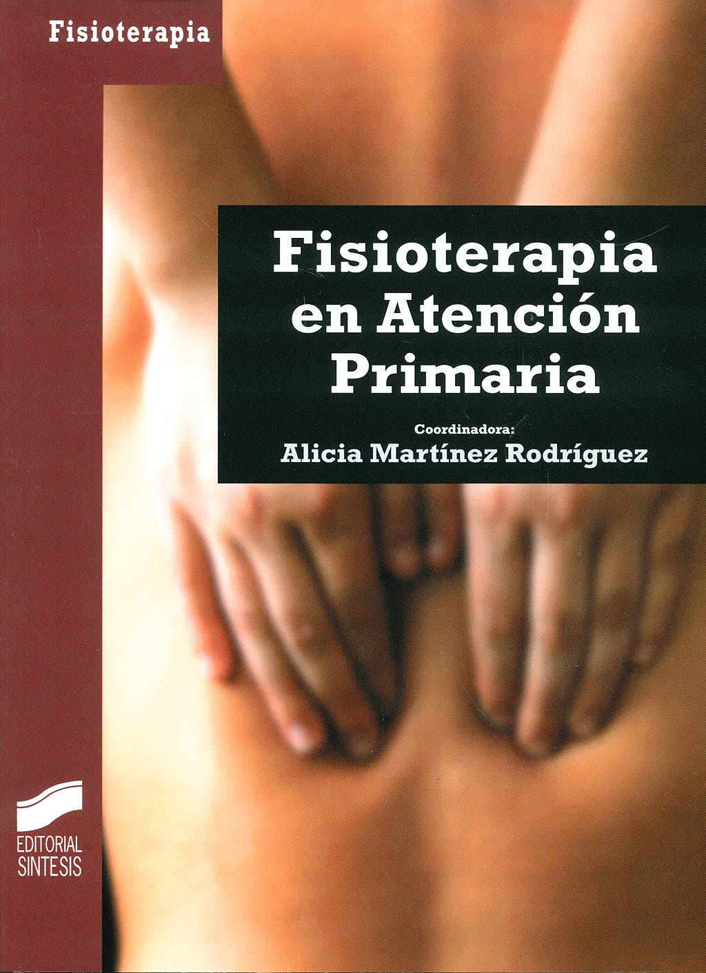 Portada del libro 9788497565950 Fisioterapia en Atencion Primaria