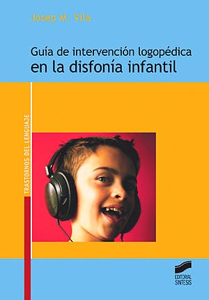 Portada del libro 9788497566278 Guía de Intervención Logopédica en la Disfonía Infantil