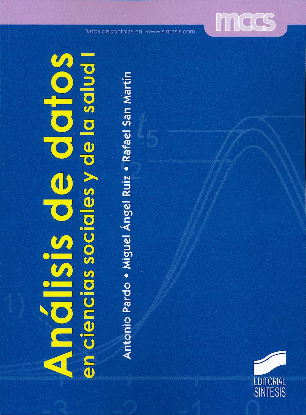 Portada del libro 9788497566476 Análisis de Datos en Ciencias Sociales y de la Salud I