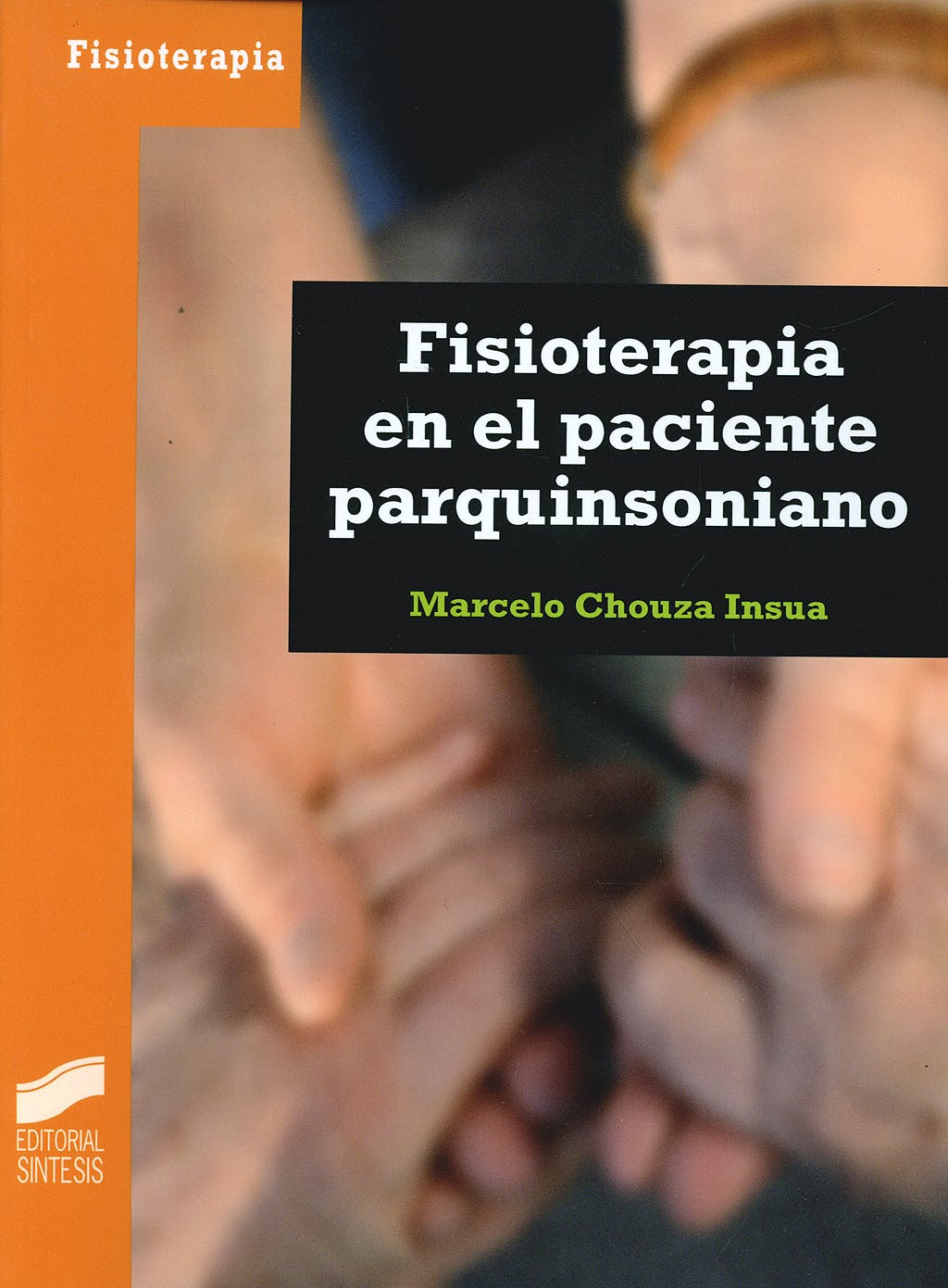 Portada del libro 9788497566636 Fisioterapia en el Paciente Parquinsoniano