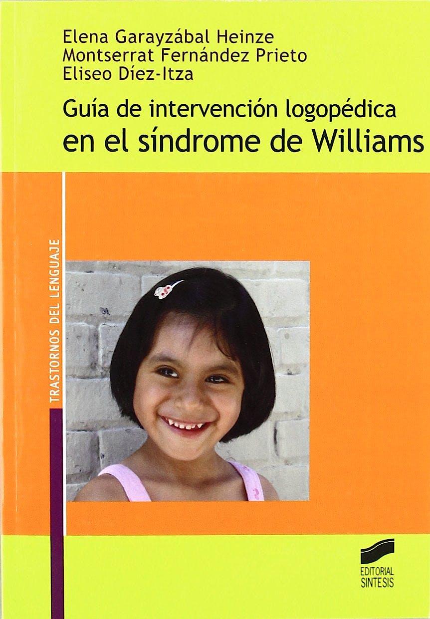 Portada del libro 9788497566872 Guia de Intervencion Logopedica en el Sindrome de Williams