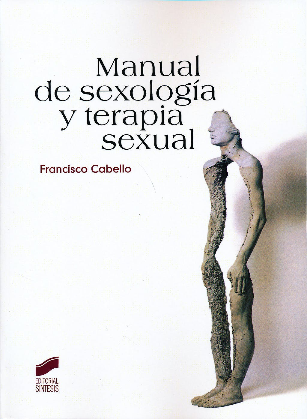 Portada del libro 9788497566919 Manual de Sexologia y Terapia Sexual