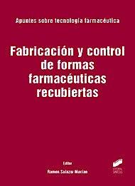 Portada del libro 9788497567206 Fabricacion y Control de Formas Farmaceuticas Recubiertas