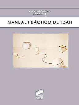 Portada del libro 9788497567251 Manual Practico de TDAH