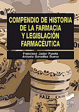 Portada del libro 9788497567381 Compendio de Historia de la Farmacia y Legislacion Farmaceutica