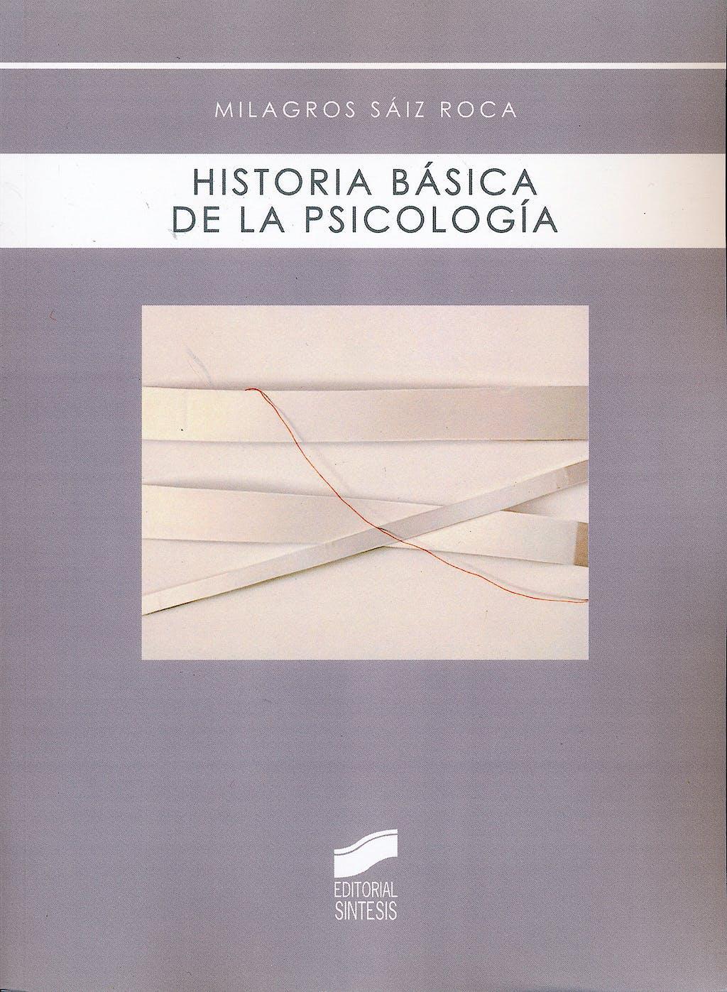 Portada del libro 9788497567688 Historia Basica de la Psicologia