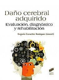 Portada del libro 9788497567954 Daño Cerebral Adquirido. Evaluacion, Diagnostico y Rehabilitacion