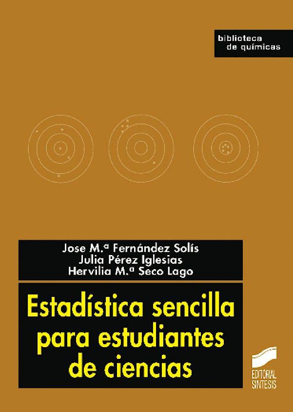 Portada del libro 9788497568159 Estadística Sencilla para Estudiantes de Ciencias