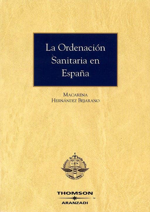 Portada del libro 9788497677790 La Ordenacion Sanitaria en España