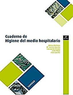 Portada del libro 9788497716505 Cuaderno de Higiene del Medio Hospitalario. Grado Medio: Cuidados Auxiliares de Enfermeria