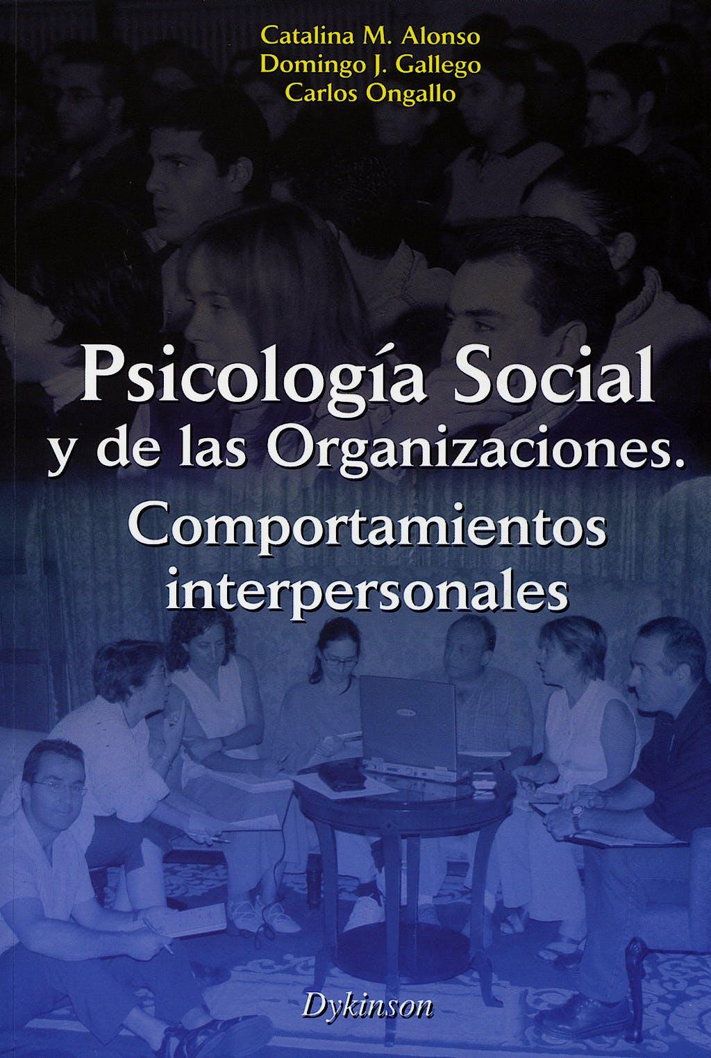 Portada del libro 9788497720908 Psicologia Social y de las Organizaciones. Comportamientos Interperson