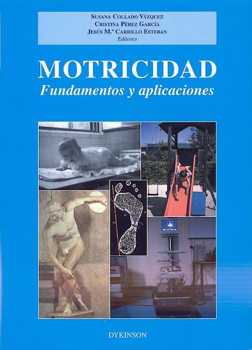 Portada del libro 9788497723329 Motricidad. Fundamentos y Aplicaciones